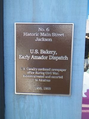 U.S. Bakery, Early Amador Dispatch Marker image. Click for full size.