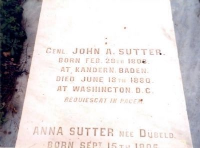 John Augustus Sutter Tombstone image. Click for full size.