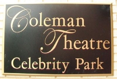 Coleman Theatre Celebrity Park Marker image. Click for full size.
