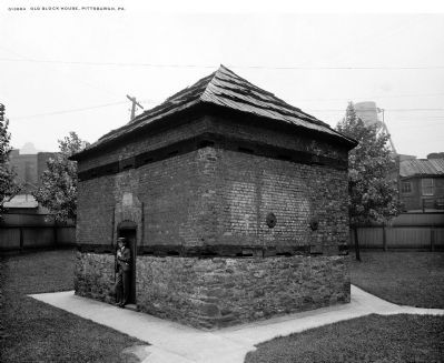 Fort Pitt Blockhouse, 1901 image. Click for full size.