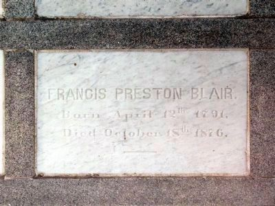 Francis Preston Blair<br>Born April 12th 1792<br>Died October 18th 1876 image. Click for full size.