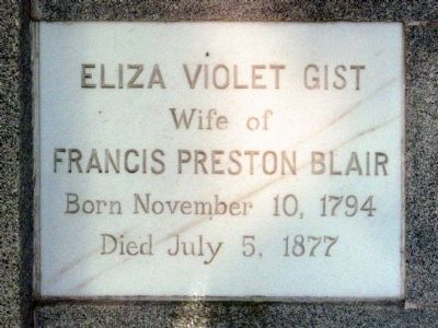 Eliza Violet Gist<br>Wife of Francis Preston Blair<br>Born November 10, 1794<br> Died July 5, 1877 image. Click for full size.