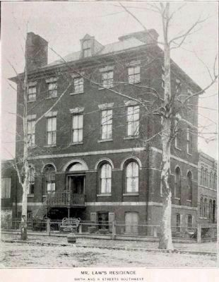 Mr. Law&#39;s Residence<br>Sixth and N Streets Southwest image. Click for full size.