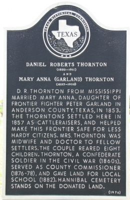 Daniel Roberts and Mary Anna (Garland) Thornton Texas Historica Marker image. Click for full size.