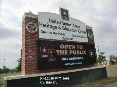 Sign at the entrance to the US Army Heritage and Education Center image. Click for full size.