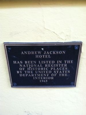 Andrew Jackson Hotel Marker image. Click for full size.