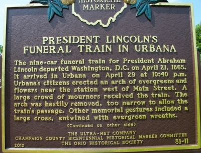President Lincoln's Funeral Train in Urbana Marker image. Click for full size.