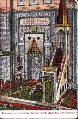 <i>Interieur de la Mosquee Rustem Pacha, Stamboul, Constantinople</i> image. Click for full size.