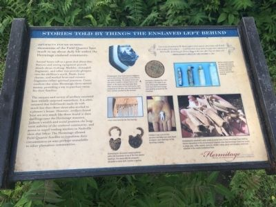Stories Told by Things the Enslaved Left Behind Marker image. Click for full size.