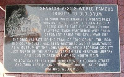 Senator Vest's World Famous Tribute to Old Drum Marker image. Click for full size.