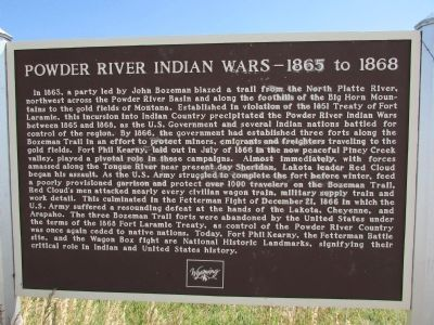 Powder River Indian Wars – 1865 to 1868 Marker image. Click for full size.
