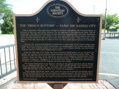 The French Bottoms - Early Day Kansas City Marker image. Click for full size.