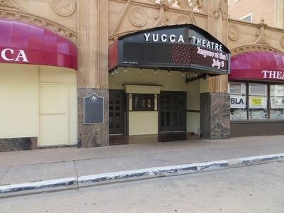 The Yucca Theatre Marker image. Click for full size.