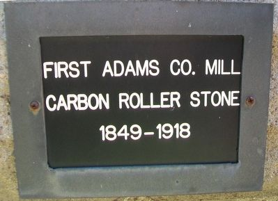 First Adams County Mill Marker image. Click for full size.