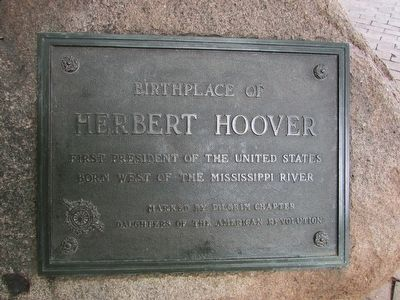 Birthplace of Herbert Hoover Marker image. Click for full size.