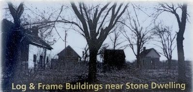 Log & Frame Buildings near Stone Dwelling image. Click for full size.
