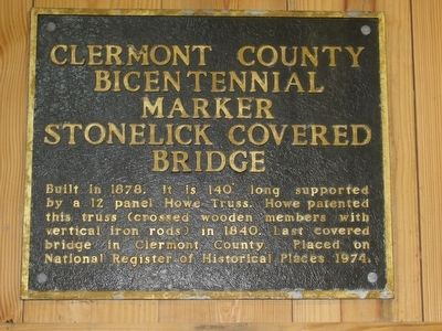 Clermont County Bicentennial Marker Stonelick Covered Bridge Marker image. Click for full size.