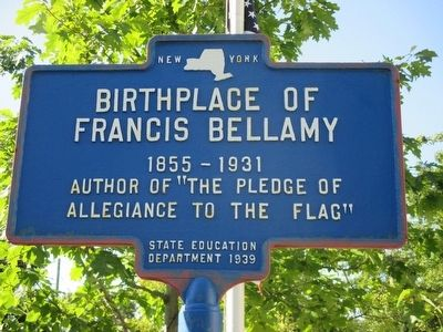 Birthplace of Francis Bellamy Marker image. Click for full size.