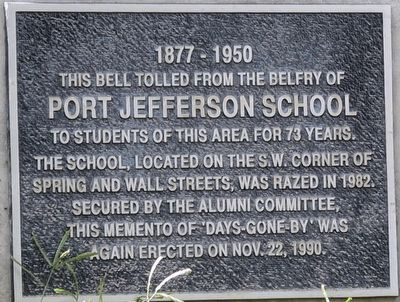Port Jefferson School Bell Marker image. Click for full size.