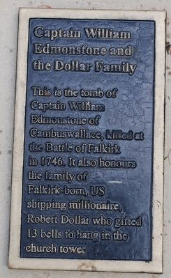 Captain William Edmonstone and the Dollar Family Marker image. Click for full size.