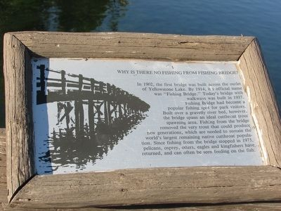Why is there no fishing from Fishing Bridge? Marker image. Click for full size.