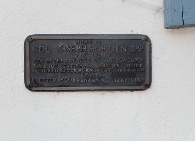 Home of Col. Joseph Borden 2nd Marker image. Click for full size.
