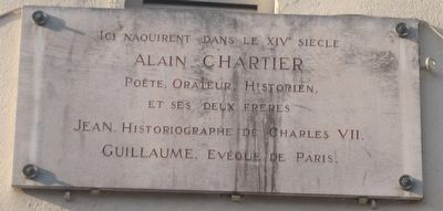 Birthplace of Alain, Jean and Guillaume Chartier Marker image. Click for full size.