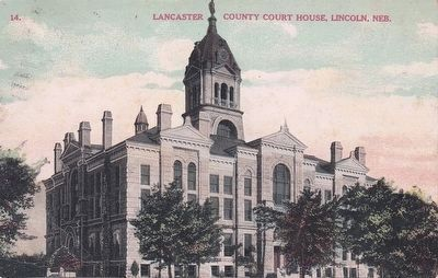 <i>Lancaster County Court House, Lincoln, Neb.</i> image. Click for full size.