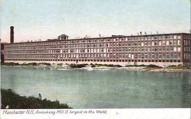 <i>Manchester, N.H., Amoskeag Mill II. largest in the World.</i> image. Click for full size.