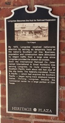 Longview Becomes the Hub for Railroad Expansion Marker image. Click for full size.