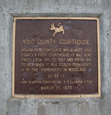Yolo County Courthouse Marker image. Click for full size.
