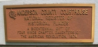 Anderson County Courthouse NRHP Marker image. Click for full size.