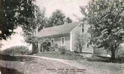 "<i>Original Home of Mary Sawyer ""Mary and her Little Lamb"" Sterling, Mass.</i> image. Click for full size."