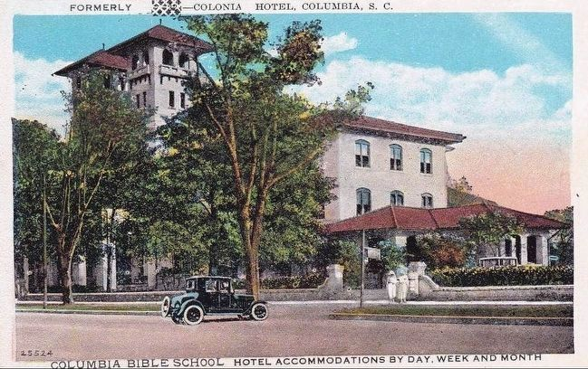 <i> Formerly Colonia Hotel, Columbia, S.C.</i> image. Click for full size.