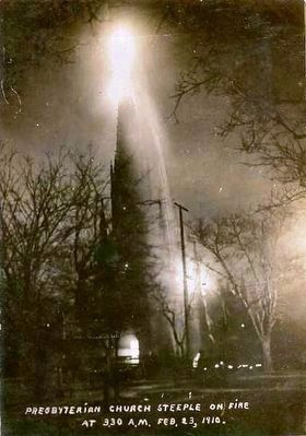 <i> Presbyterian Church Steeple on Fire at 3:30am on February 23, 1910</i> image. Click for full size.