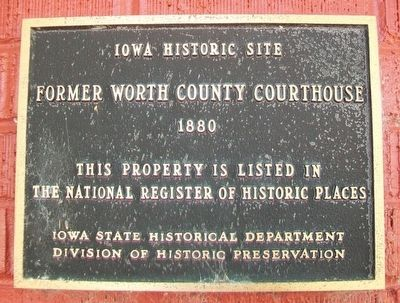 Former Worth County Courthouse NRHP Marker image. Click for full size.