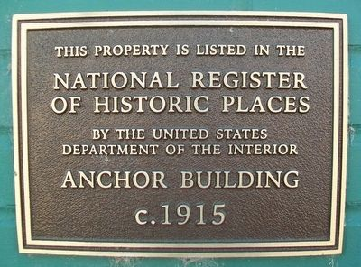 Anchor Building NRHP Marker image. Click for full size.