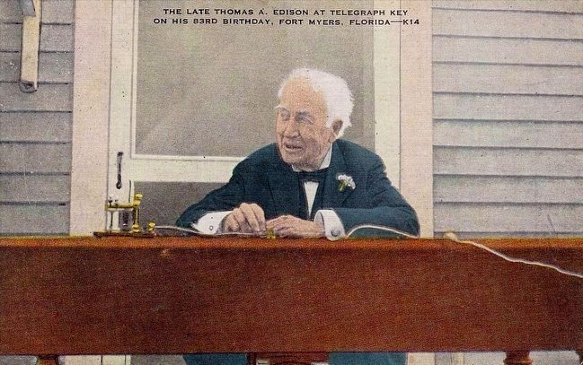 <i>The Late Thomas A. Edison at Telegraph Key, on his 83rd Birthday, Fort Myers, Florida</i> image. Click for full size.