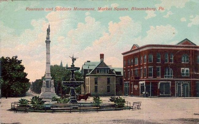 <i>Fountain and Soldiers Monument, Market Square, Bloomsbury, Pa.</i> image. Click for full size.