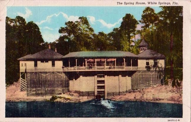 <i>The Spring House, White Springs, Fla.</i> image. Click for full size.