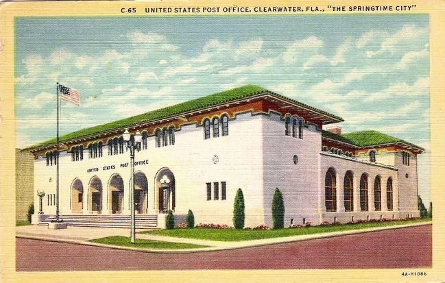 "<i>United States Post Office, Clearwater, Fla.. ""The Springtime City"" </i> image. Click for full size."