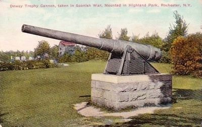 <i>Dewey Trophy Cannon, Taken in Spanish War, Mounted in Highland Park, Rochester, New York</i> image. Click for full size.