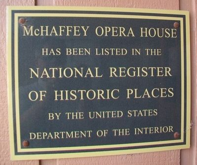 McHaffey Opera House NRHP Marker image. Click for full size.