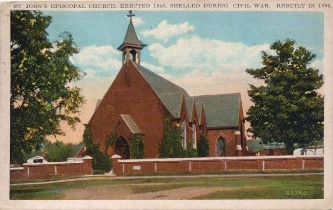 <i>St. John's Episcopal Church, Erected 1840, Shelled During Civil War. Rebuilt in 1894.</i> image. Click for full size.