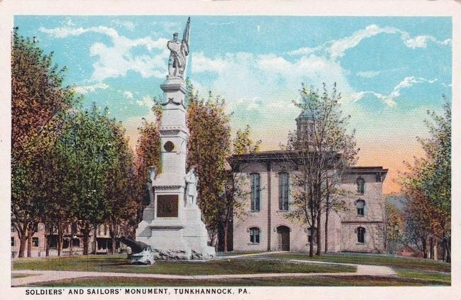 <i>Soldiers&#39; and Sailors&#39; Monument, Tunkhannock, Pa..</i> image. Click for full size.