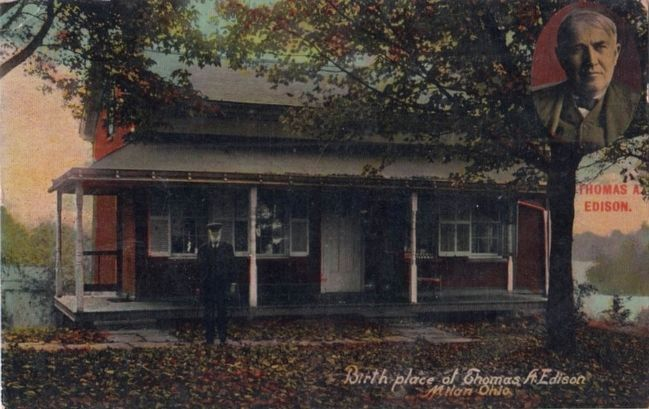 <i>Birthplace of Thomas A. Edison, Milan, Ohio</i> image. Click for full size.