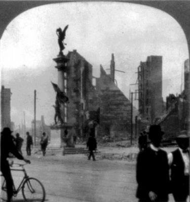The Monument after the 1906 Earthquake image. Click for full size.