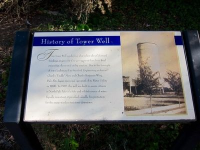 History of Tower Well Marker image. Click for full size.