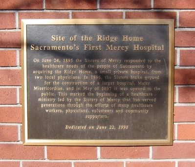 Site of the Ridge Home - Sacramento's First Mercy Hospital Marker image. Click for full size.