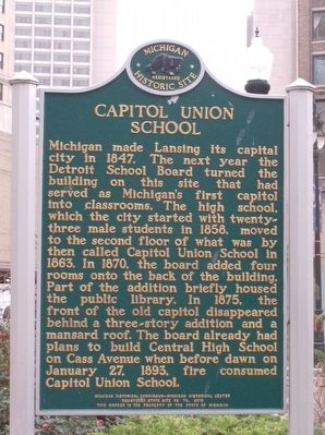 Michigan's First Capitol/Capitol Union School Marker image. Click for full size.